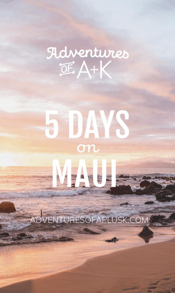 5 Days on Maui Itinerary | Things to do on Maui #Maui #Hawaii #MauiGuide #MauiItinerary