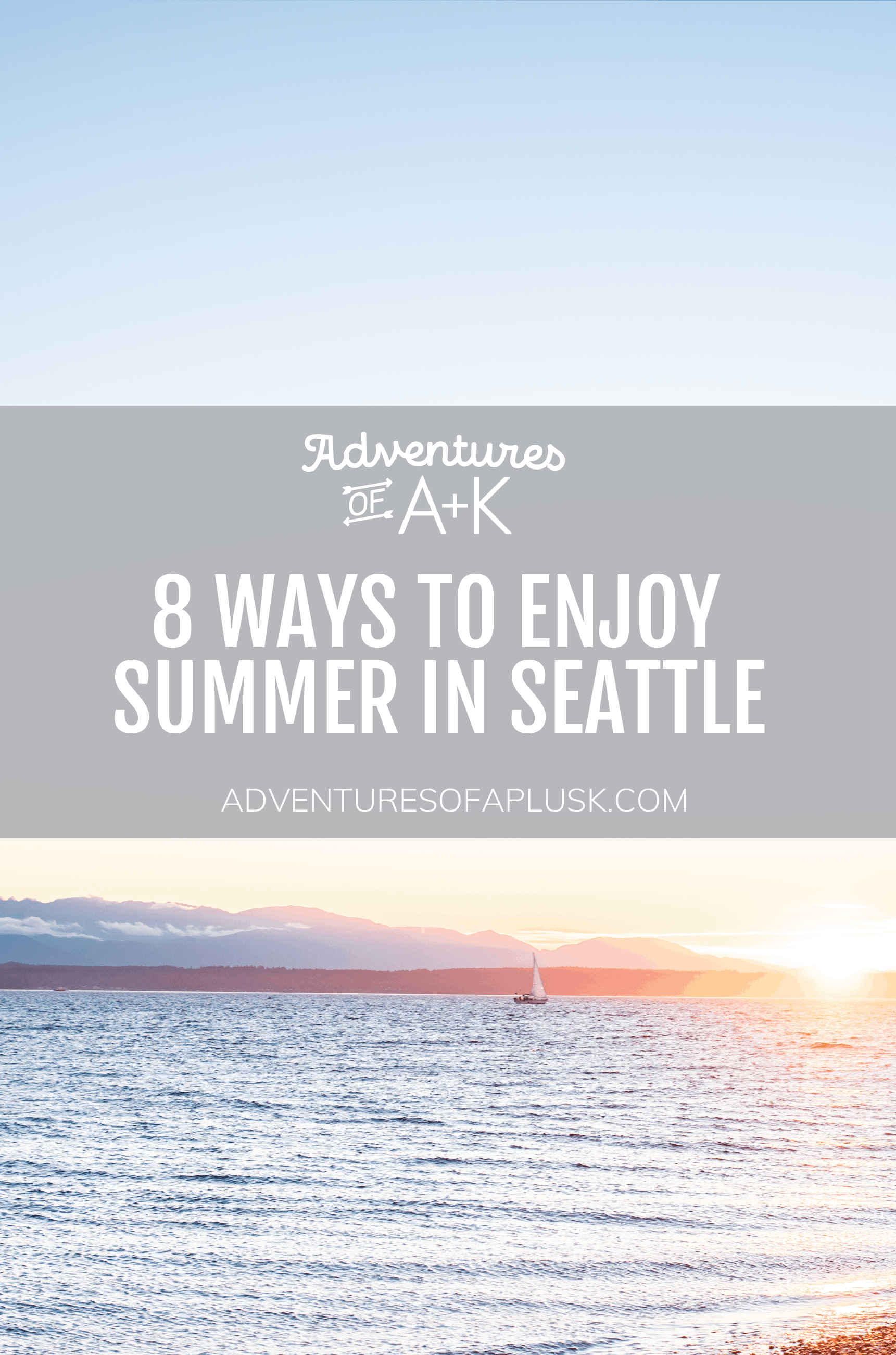 Summer in Seattle | Seattle activities | Things to do Seattle | #Seattle