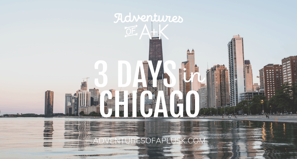 3 Days in Chicago