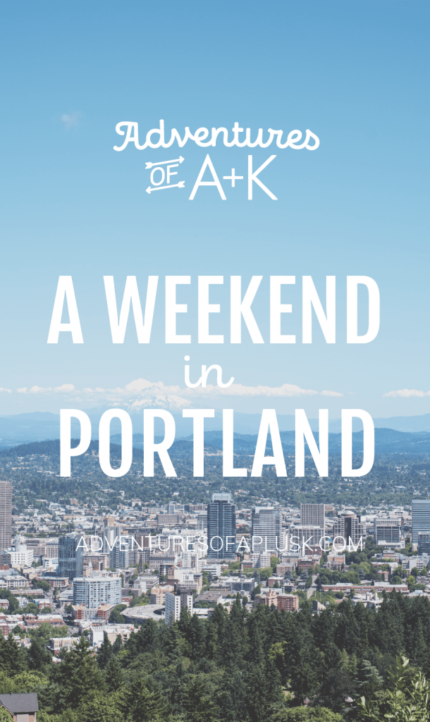 A weekend in Portland Oregon | Portland Oregon itinerary | Portland Guide | Things to do in Portland | Best food Portland | Where to eat Portland | Columbia River Gorge | Portland hikes | Where to stay in Portland | Portland Things to Do | Portland Food