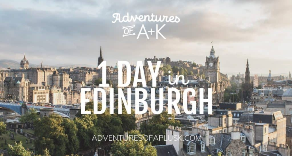 1 Day in Edinburgh | Edinburgh Guide | Edinburgh Itinerary | Edinburgh Travel | Scotland Travel | Things to do Edinburgh #Edinburgh #Scotland