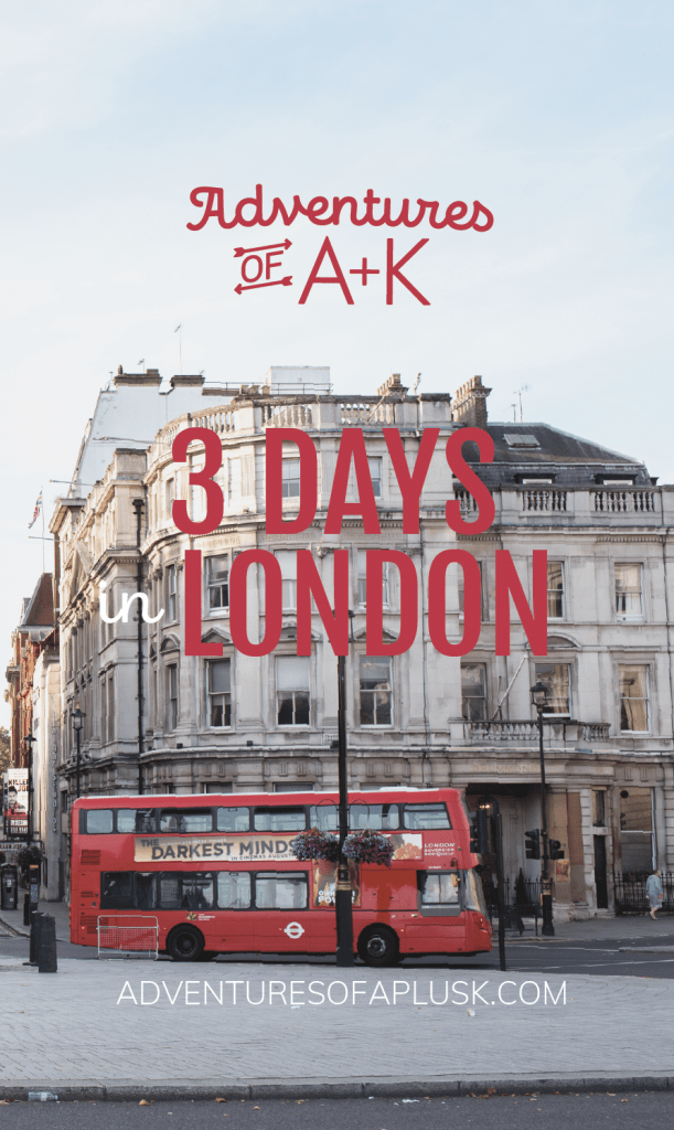 3 Days in London itinerary | London Guide | London Itinerary | United Kingdom | London Travel | Things to do London #London