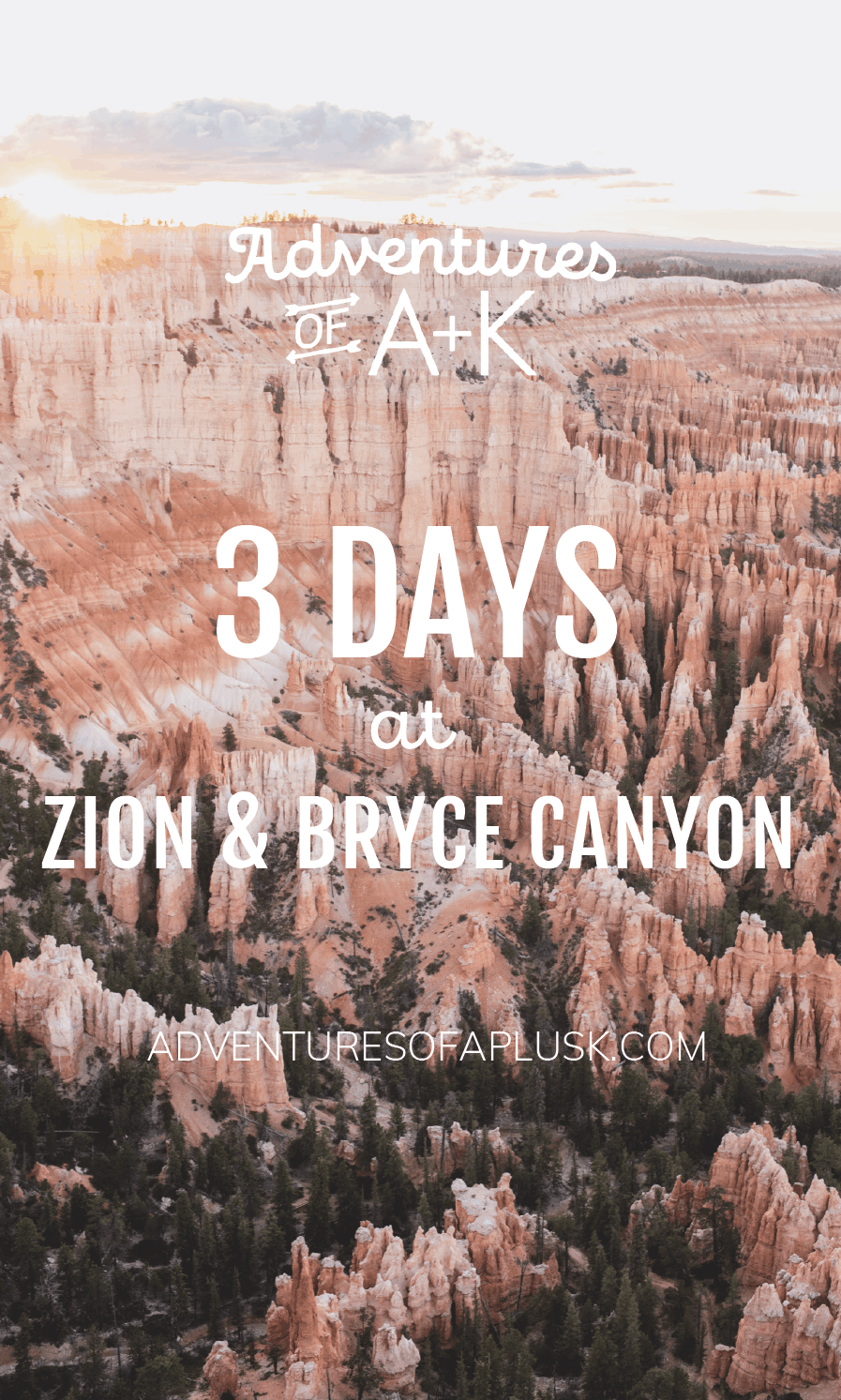 Zion National Park and Bryce Canyon National Park Guide and Itinerary   Zion Hikes   Bryce Canyon Hikes   Things to do Zion   Things to do Bryce Canyon #BryceCanyon #Zion