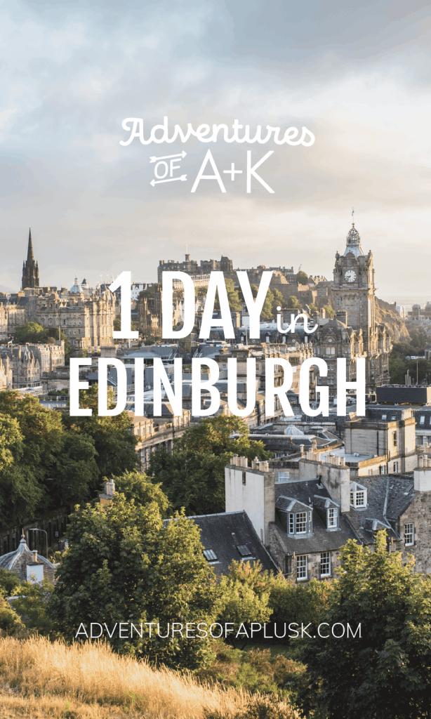 1 Day in Edinburgh | Edinburgh Guide | Edinburgh Itinerary | Edinburgh Travel | Scotland Travel | Things to do Edinburgh #Edinburgh #Scotland