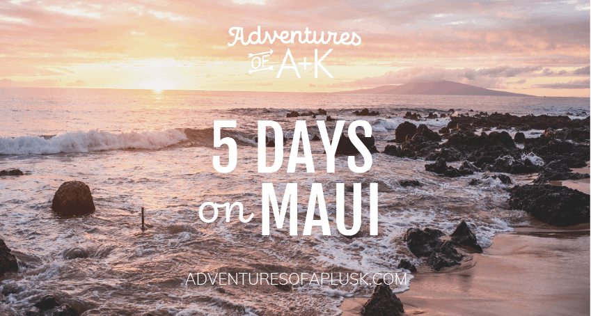 5 Days on Maui Itinerary | Things to do on Maui #Maui #Hawaii #MauiGuide #MauiItinerary