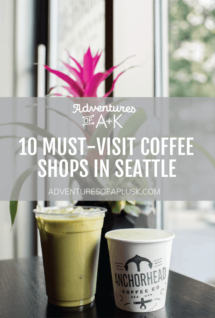 Must-Visit Coffee Shops in Seattle | Best Coffee Shops Seattle | Seattle Coffee Shops | #Seattle #Coffee