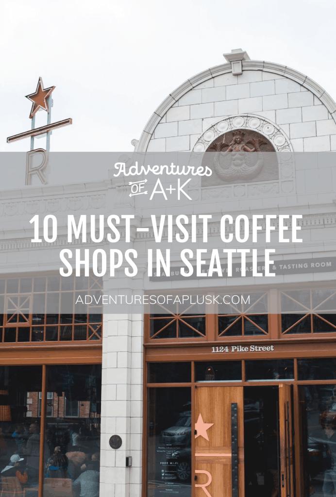 Must-Visit Coffee Shops in Seattle | Best Coffee Shops Seattle | Seattle Coffee Shops | #Seattle #Coffee