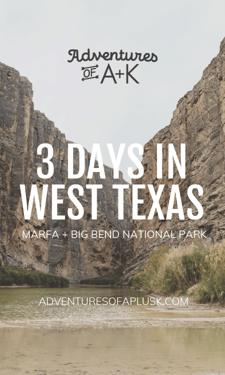 Marfa and Big Bend National Park | Things to do Marfa | Marfa Food | Things to do Big Bend National Park | Big Bend Hikes | Big Bend Guide | Marfa Guide | Marfa Itinerary | West Texas | Things to do Texas | Texas Vacation | Terlingua | Prada Marfa | Marfa Lights | Texas Hikes