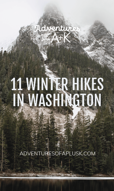 Winter Hikes in Washington | Washington Winter | Things to do Washington Winter | Washington Winter Hikes | Washington hikes | PNW hikes | Washington State hiking | PNW trails | Washington trails | Hikes near Seattle | Washington State travel | Washington state things to do #hiking #washingtonstate #pnw