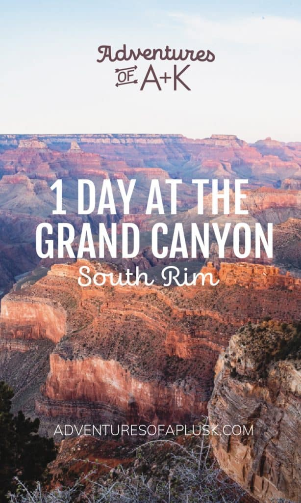 1 Day at the Grand Canyon South Rim | One Day at the Grand Canyon South Rim | Grand Canyon Arizona | Grand Canyon South Rim | Grand Canyon Hikes | Best hikes at the Grand Canyon | Best viewpoints Grand Canyon South Rim | Where to eat in Grand Canyon | Things to do at the Grand Canyon | Where to stay at the Grand Canyon | Grand Canyon Itinerary | Grand Canyon Travel Guide | Grand Canyon Tips | Grand Canyon Things to Know | Grand Canyon Shuttle