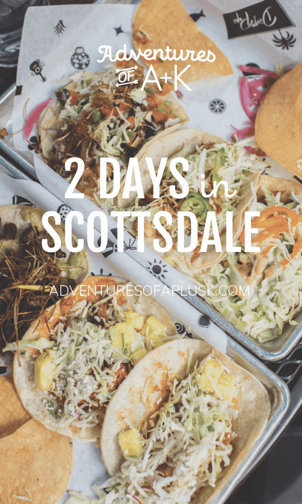 2 Days in Scottsdale | Scottsdale Arizona | Scottsdale Arizona Travel Guide | Scottsdale Itinerary | Things to do in Scottsdale | Scottsdale Arizona Things to Do | Scottsdale Food | Best food in Scottsdale | What to do in Scottsdale | Where to eat Scottsdale Arizona | Scottsdale Coffee | Scottsdale Guide | Must Visit Scottsdale | Camelback Mountain