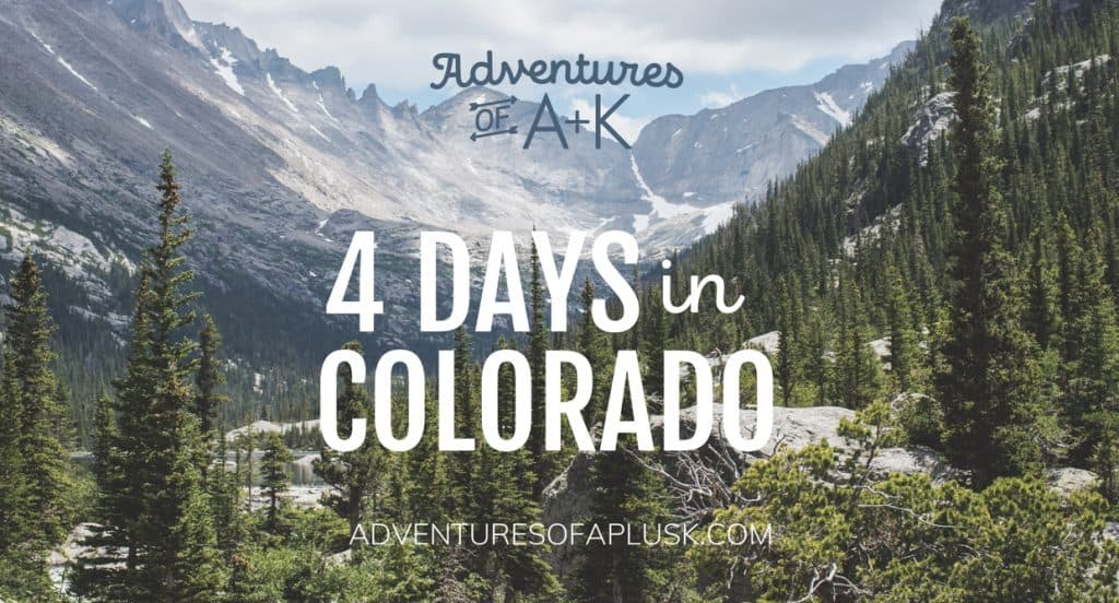4 Days in Colorado Trip Guide and Itinerary | Things to do in Colorado | Where to eat in Colorado | Best food Colorado | Colorado Food | Denver food | Boulder food | Colorado springs food | Rocky mountain national park hikes | Colorado Hikes | Colorado things to do | Things to do Denver | Things to do Boulder | Things to do Colorado Springs #Colorado #TravelGuide #Itinerary #Denver #Boulder #ColoradoSprings