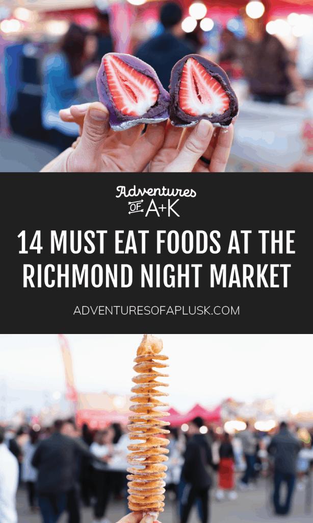 Richmond Night Market | Best food Richmond Night Market | Must eat food Richmond Night Market | Vancouver Night Market | Richmond Night Market Food | Things to do Vancouver | Where to eat Vancouver | Best food Vancouver | Vancouver activities | Summer in Vancouver