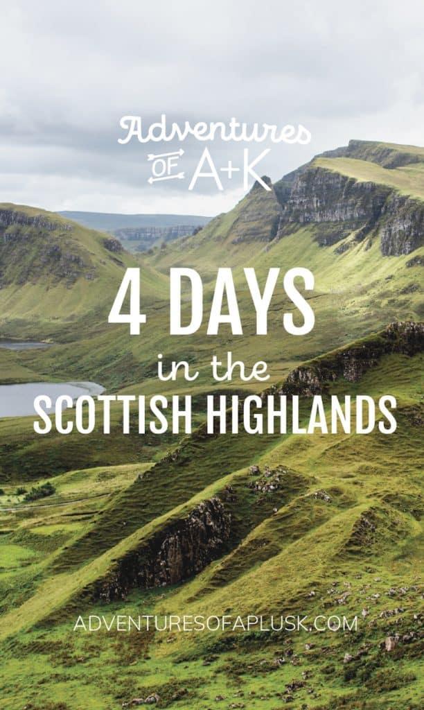 4 Days in the Scottish Highlands itinerary | Isle of Skye, Loch Ness, and Glencoe | Scotland Guide | Scotland Itinerary | United Kingdom | Scotland Travel | Things to do Scotland #Scotland