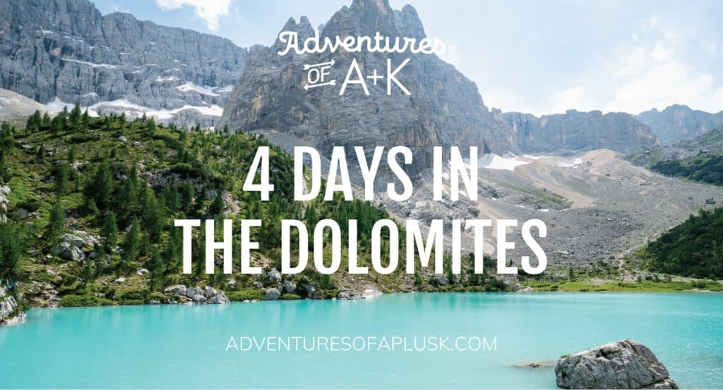 4 Days in the Dolomites | Dolomites Travel Guide | Dolomites Itinerary | Things to do in the Dolomites| Where to stay in the Dolomites | Best hikes Dolomites | What to do in the Dolomites | Dolomites Italy | Where to eat in the Dolomites | Best Dolomites Towns | Instagram Dolomites | Lago di Sorapis | Lago di Braies | Tre Cime di Lavaredo | Seceda | Ortisei Dolomites | Cortina Dolomites