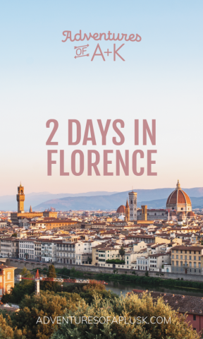 2 Days in Florence, Italy | Florence Travel Guide | Florence Itinerary | Things to do in Florence | Where to stay in Florence | Best gelato Florence | Best food Florence | What to do in Florence | Florence, Italy | Where to eat in Florence | 2 Day Itinerary Florence