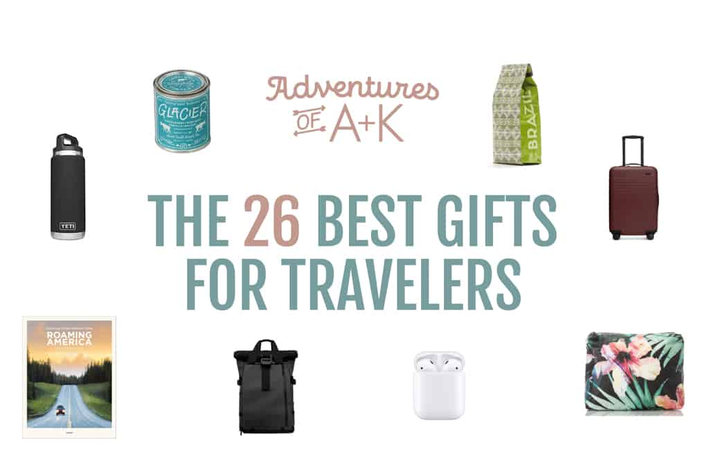 The 26 Best Gifts for Travelers