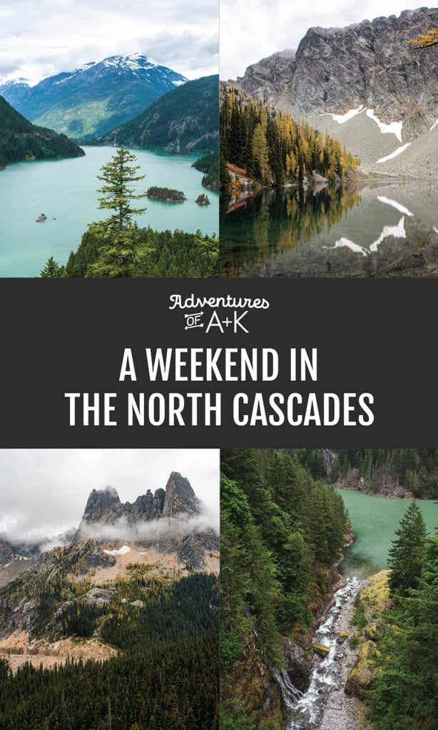 North Cascades Guide and Itinerary | North Cascades National Park | Things to do North Cascades | North Cascades Hikes | Where to stay North Cascades #NorthCascades