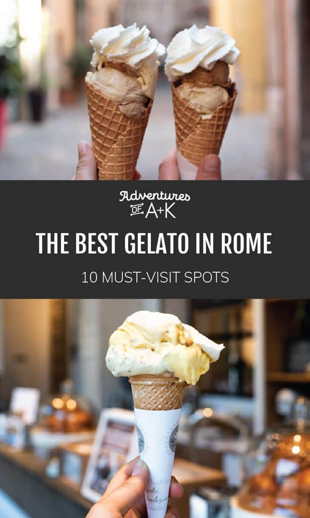 The Best Gelato in Rome | Must try gelato spots in Rome | Where to eat gelato in Rome | Rome gelato | Rome Travel Guide | What to eat in Rome | Best food in Rome | Best gelato in Italy
