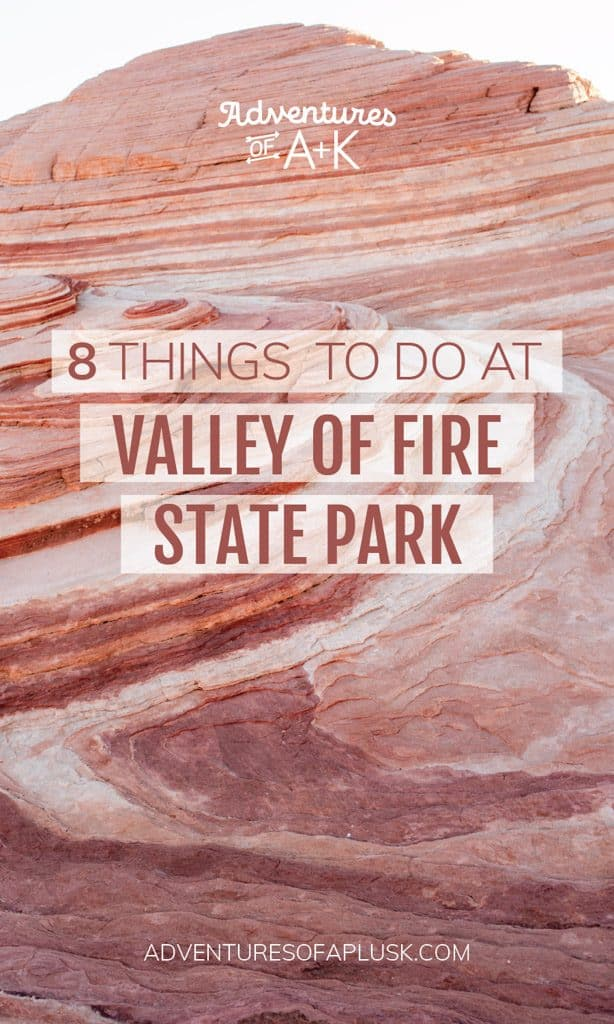 Things to do at Valley of Fire State Park | What to do at Valley of Fire | Must visit spots Valley of Fire | Hikes at Valley of Fire | Fire Wave Valley of Fire | Atlatl Rock Valley of Fire | White Domes Trail Valley of Fire | Things to do near Las Vegas | Las Vegas hikes | Nevada hikes | Things to do in Nevada | Valley of Fire State park hikes | Valley of Fire hikes | Valley of Fire things to do