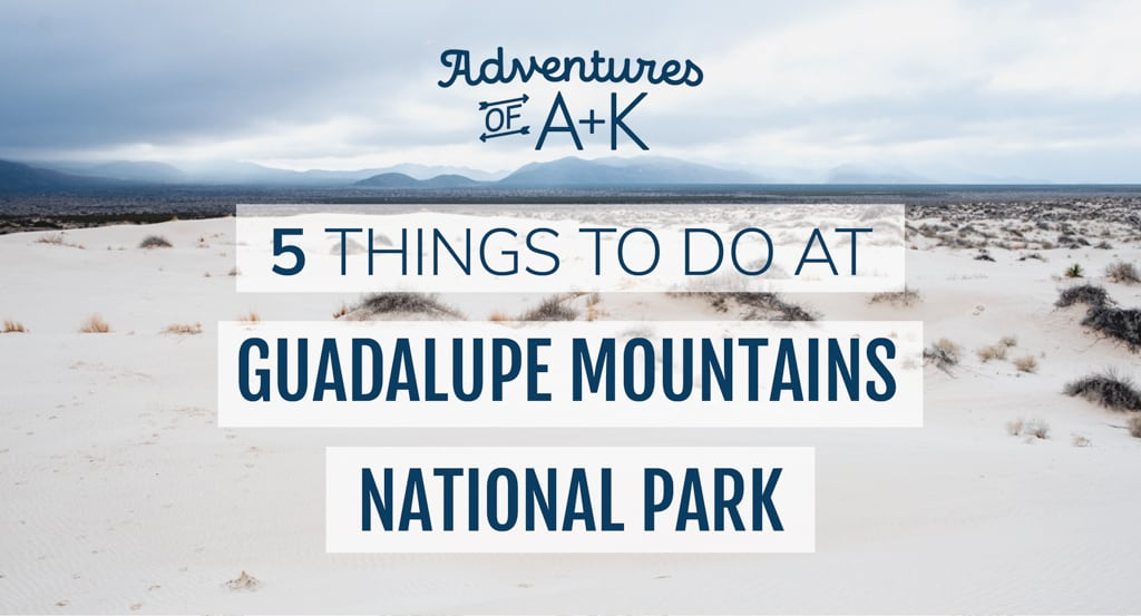 Things to do at Guadalupe Mountains National Park | Guadalupe Mountains National Park | Guadalupe Mountains National Park Guide | Guadalupe Mountains National Park Hikes | Where to stay Guadalupe Mountains National Park | Where to eat Guadalupe Mountains National Park | Camping Guadalupe Mountains National Park | Guadalupe Peak | Devils Hall | Sand Basin Dunes | McKittrick Canyon | The Bowl Guadalupe Mountains National Park | Texas Hikes | Best Hikes Guadalupe Mountains National Park