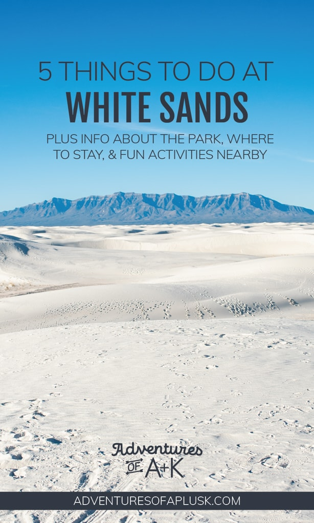 Things to do at White Sands National Park   What to do at White Sands National Park   Visiting White Sands National Park   White Sands National Park   New Mexico National Parks   Things to do in New Mexico   Where to stay at White Sands   Sledding at White Sands