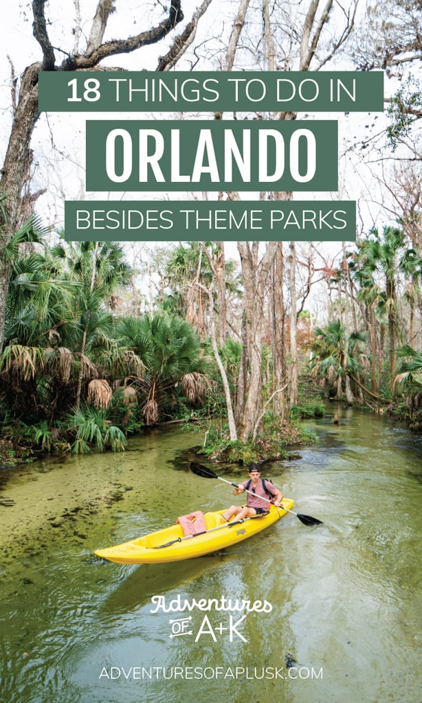 18 Things to do in Orlando besides theme parks, what to do in Orlando, Things to do in Orlando, What to eat in Orlando, Best food in Orlando, Orlando without Disney, Orlando without Universal, Orlando city guide, cheap things to do in Orlando, Central Florida Springs, Springs near Orlando, Orlando Florida things to do, Where to stay in Orlando, When to go to Orlando