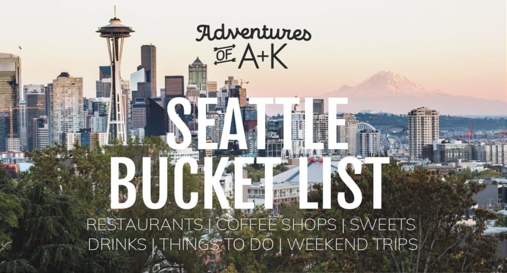 Seattle Bucket List with the must-visit restaurants, coffee shops, dessert spots, bars, things to do, and weekend trips   Things to do in Seattle   Best food Seattle   Seattle restaurants   Best coffee Seattle   Seattle bars   Best drinks Seattle   Seattle Desserts   Must eat desserts Seattle   Where to eat Seattle   Where to drink Seattle   Seattle neighborhoods   Things to do Seattle   Seattle must-visit   Seattle weekend trips   Seattle day trips   Seattle hikes   Washington trip ideas
