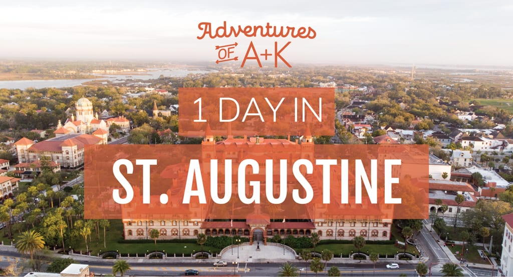 One Day in St. Augustine