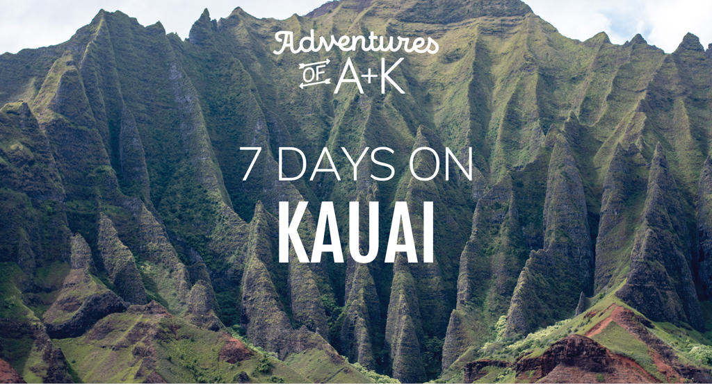 7 Day Kauai Itinerary: The best food, beaches, & things to do on Kauai