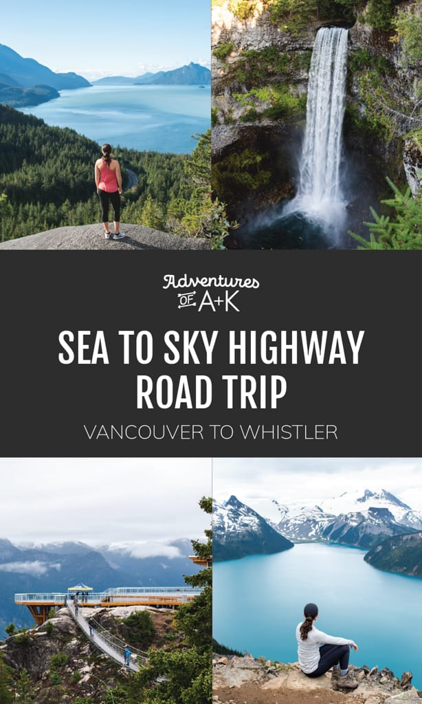 Sea to Sky Highway Road Trip, Vancouver to Whistler, Best stops on the Sea to Sky Highway, Driving to Whistler, Where to stop on the Sea to Sky Highway, Sea to Sky Highway stops, Vancouver road trip, Whistler road trip, Vancouver to Whistler Drive, Best hikes in Vancouver, Best hikes in Whistler, Best hikes in Squamish, Things to do in Vancouver, Things to do in Whistler, Things to do in Squamish
