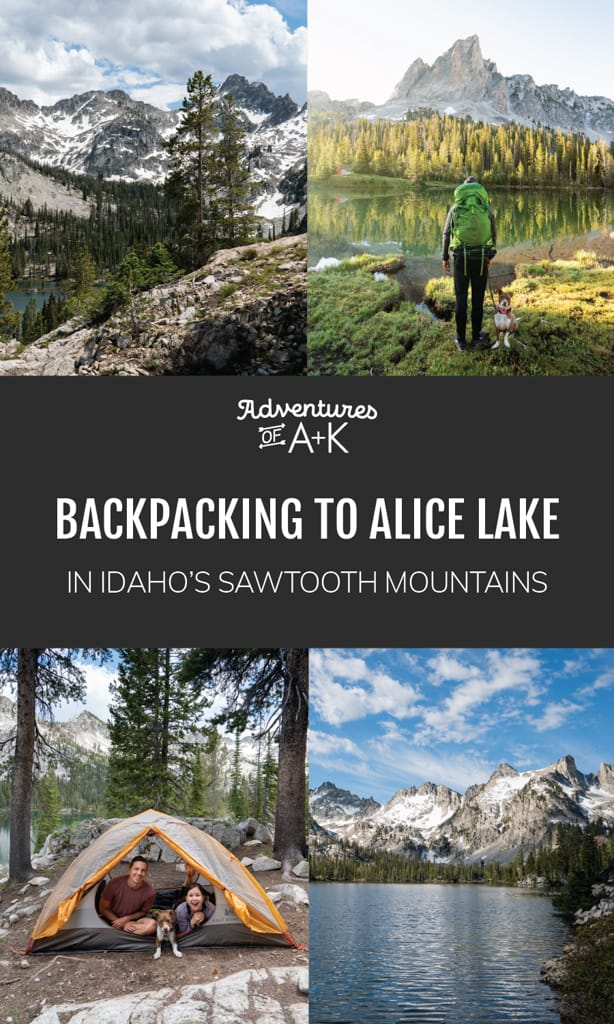 Backpacking to Alice Lake in Idaho's Sawtooth Mountains, Hiking to Alice Lake, Alice Lake Idaho, Alice Lake Sawtooth Mountains, Best Hikes in Idaho, Hiking in the Sawtooth Mountains, Sawtooth Mountains, Sawtooth Wilderness, Idaho Hikes, Things to do in Idaho, What to do in Idaho, Backpacking in Idaho