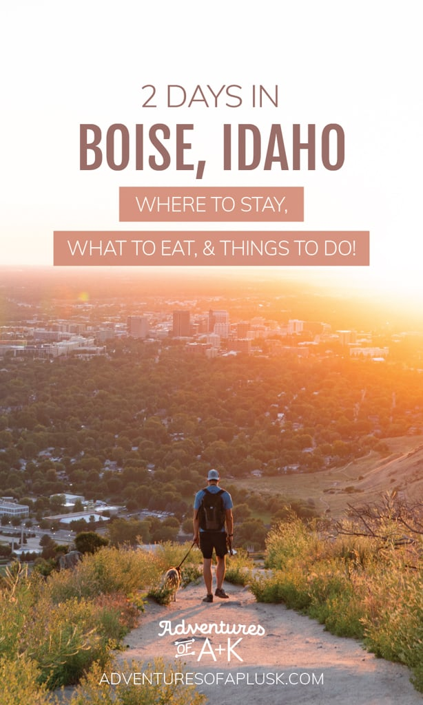2 Days in Boise Itinerary: Things to do in Boise, What to do in Boise, Boise Hikes, Boise Food, Best food in Boise, Weekend in Boise, Where to stay in Boise, Getting to Boise, Visiting Boise, Boise things to do, Boise Idaho, What to do in Idaho, Things to do in Idaho, Idaho Road Trip