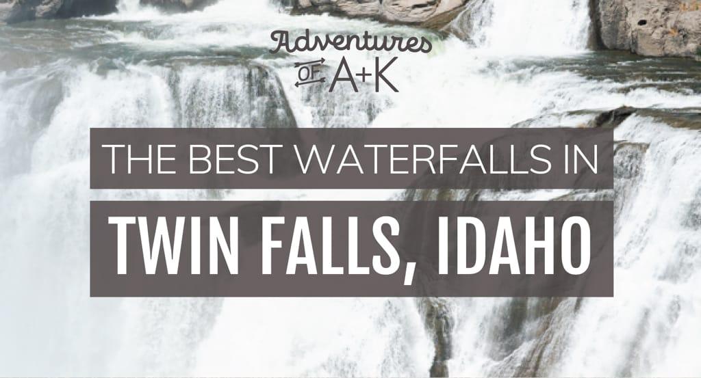 The 10 Best Waterfalls in Twin Falls, Idaho