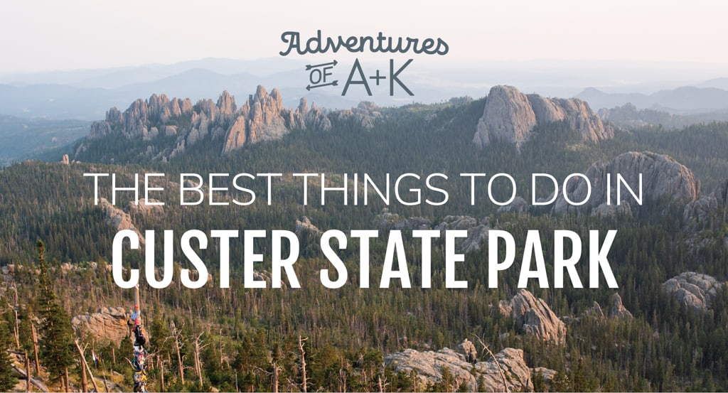 The Best Things to Do in Custer State Park (+ where to stay & itineraries!)