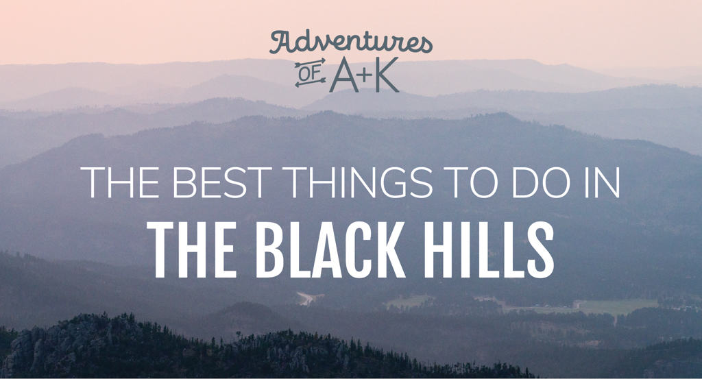 The Best Things to do in the Black Hills (Hikes, towns, food, & more!)