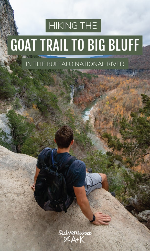 Hiking the Goat Trail to Big Bluff in the Buffalo National River | Big Bluff Goat Trail in the Buffalo National River | Buffalo National River in Arkansas | Hiking the Goat Trail in Arkansas | Buffalo National River hikes | Arkansas hikes | Things to do in Arkansas | Things to do in the Buffalo National River