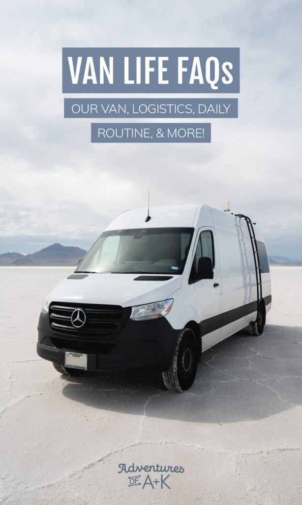 Van Life FAQs: Things to know before starting van life | Van life daily routine | Van life logistics | Where to sleep van life | Van life build | Van life costs | Van life shower | Van life toilet | Van life with a dog