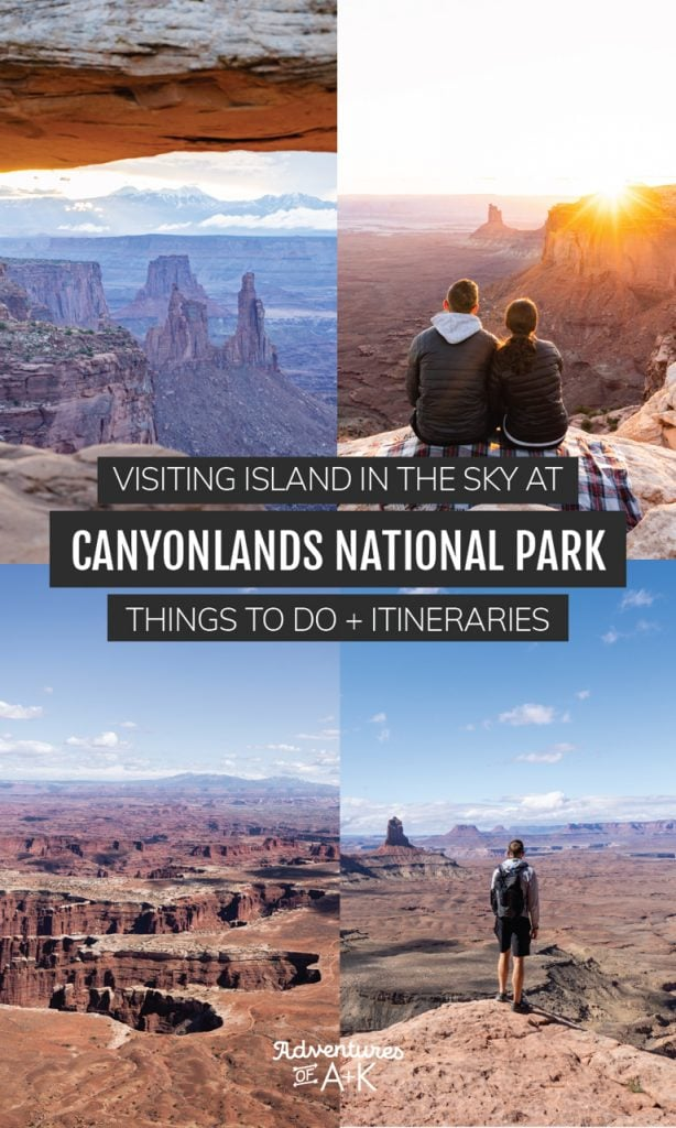 Island in the Sky Canyonlands | The Best Things to do at Canyonlands National Park | Canyonlands National Park Itinerary | What to do at Canyonlands National Park | Utah National Parks | Canyonlands Guide | Things to do at Island in the Sky | What to do at Island in the Sky | Visiting Canyonlands National Park