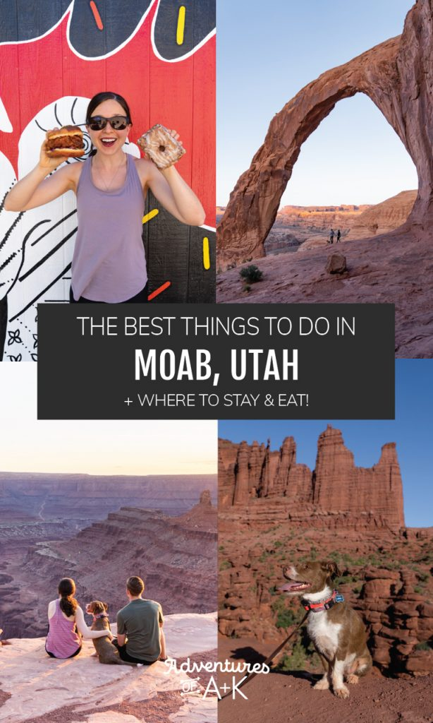 The Best Things to do in Moab, Utah | Dog friendly Moab, Utah | What to do in Moab, Utah | Moab hikes | Best hikes in Moab, Utah | Where to stay in Moab | What to eat in Moab, Utah | Best Food in Moab