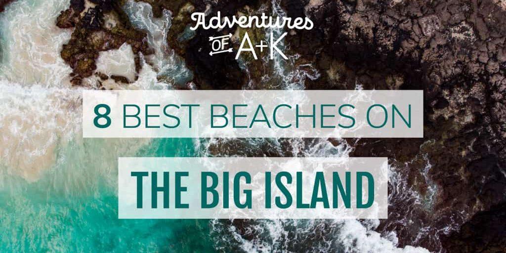 8 Best Beaches on the Big Island | Big Island Beaches | Best Beach Big Island | Kua Bay | Makalawena Beach | Magic Sands Beach | Hapuna Beach | Papakolea Beach | Green Sand Beach | Green Sand Beach Big Island | Pololu Valley | Waipio Valley | Punalu'u Black Sand Beach | Black Sand Beach Big Island | How to get to the green sand beach Big Island | Hiking to Pololu Valley