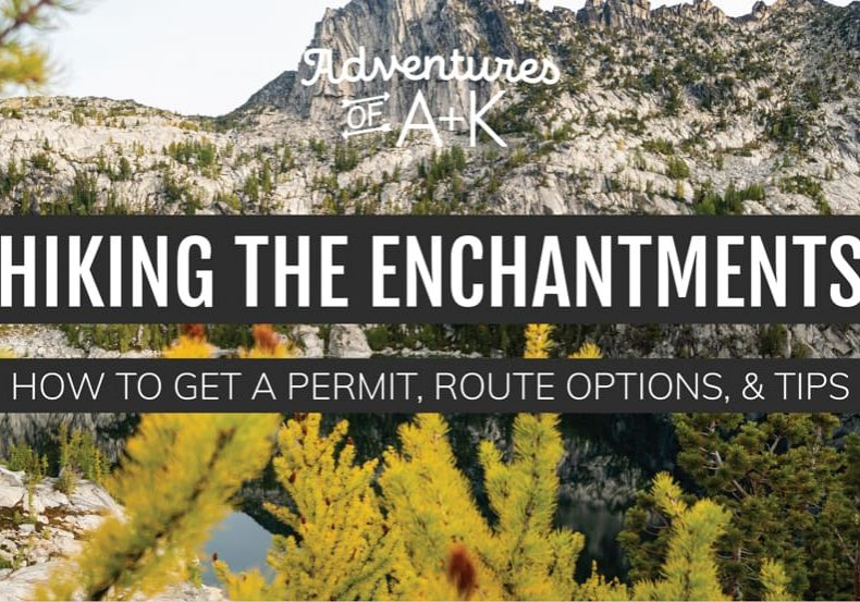 Hiking the Enchantments | Backpacking the Enchantments | How to get an Enchantments permit | How to get a permit for the Enchantments | Best hikes in Washington | Best backpacking trips in Washington | Washington hikes | Things to do in Washington | Backpacking Washington | How to hike the Enchantments | Hiking the Enchantments in one day | Enchantments Permit | Enchantments Core Zone | Enchantments Snow Lakes