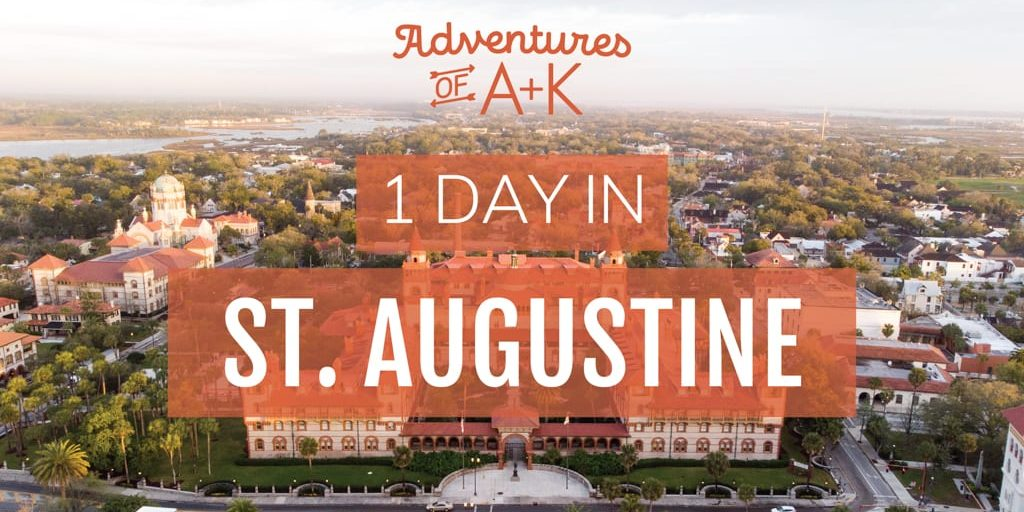 1 Day in St. Augustine: Where to stay in St. Augustine, Things to do in St. Augustine, St. Augustine Things to do, St. Augustine Florida, Where to eat in St. Augustine, St. Augustine Food, Best Food in St. Augustine, What to do in St. Augustine, When to visit St. Augustine, Best time to visit St. Augustine, St. Augustine Itinerary, St. Augustine 1 Day Itinerary