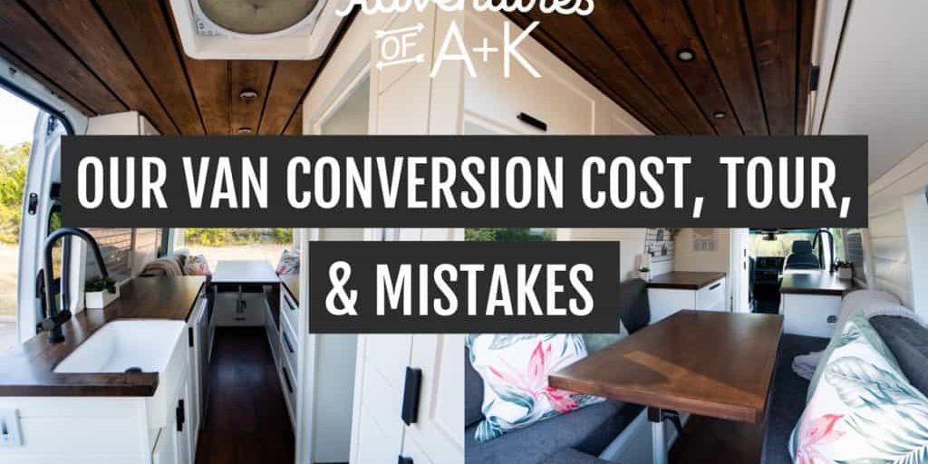 Van Conversion Cost   Van Conversion Tour   Van Life Tour   Van Life Cost   Van Build   DIY Van Conversion   Van Conversion Mistakes   Things to know before you build a van   Van Conversion Tips   Sprinter Van Build